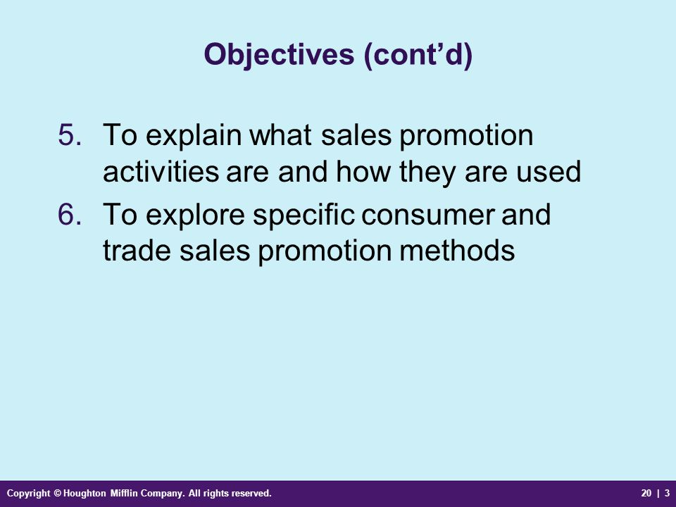 To explain what sales promotion activities are and how they are used