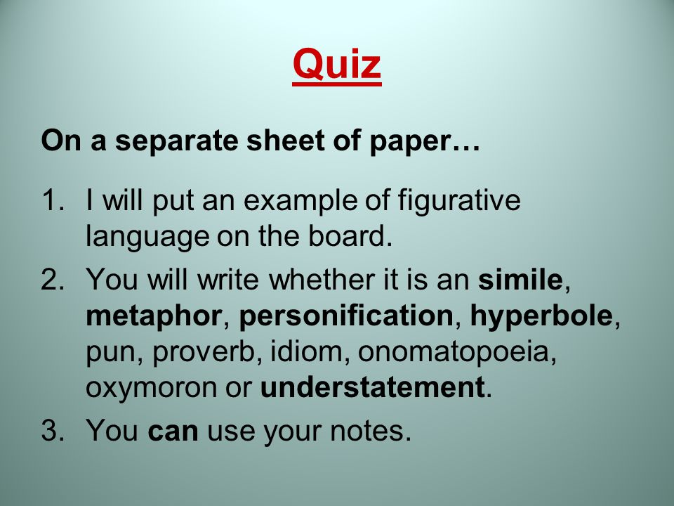 Quiz On a separate sheet of paper…