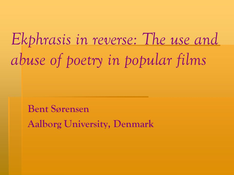 Ekphrasis in reverse: The use and abuse of poetry in popular films