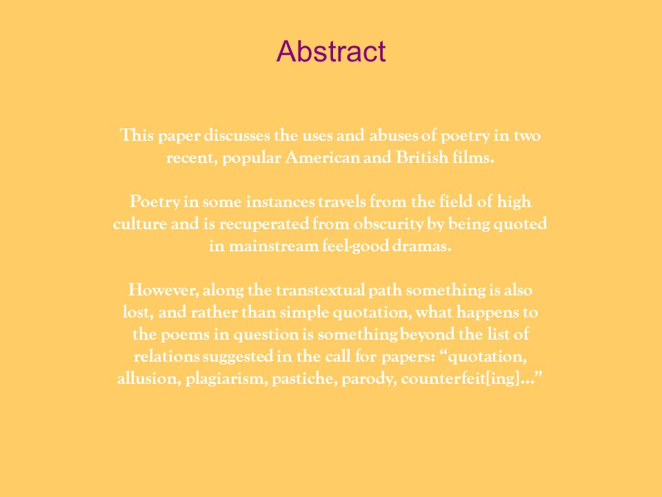 Abstract This paper discusses the uses and abuses of poetry in two recent, popular American and British films.
