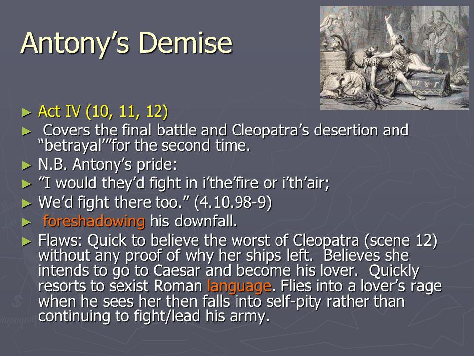 Antony's Demise Act IV (10, 11, 12)