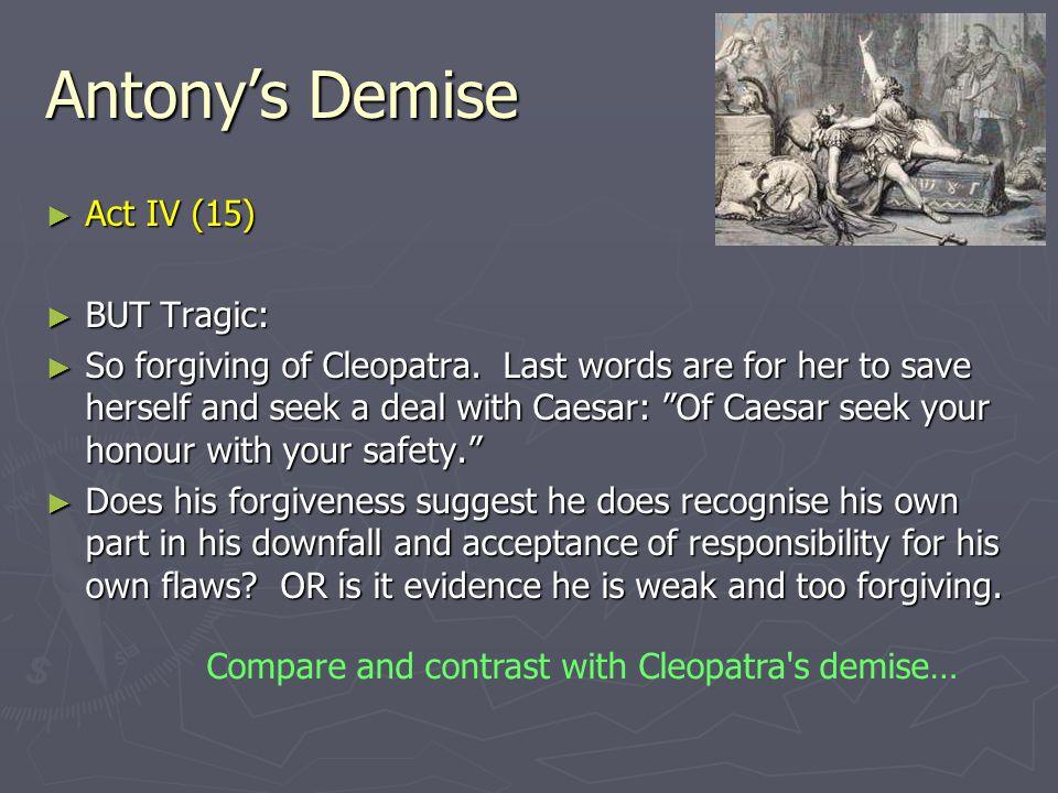 Antony's Demise Act IV (15) BUT Tragic: