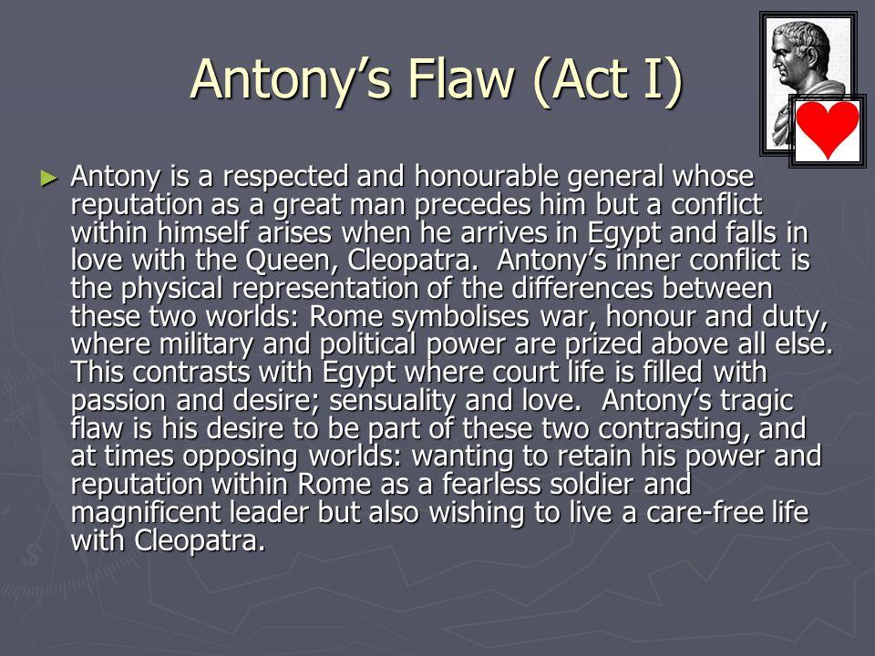 Antony's Flaw (Act I)