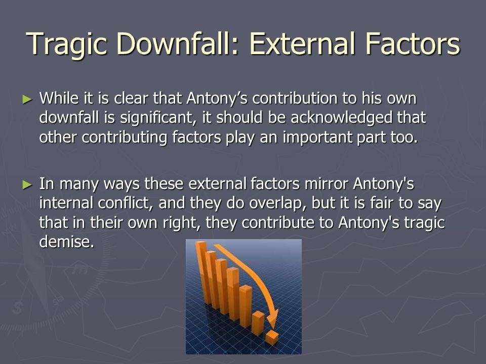 Tragic Downfall: External Factors