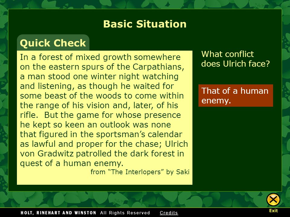 Basic Situation Quick Check What conflict does Ulrich face