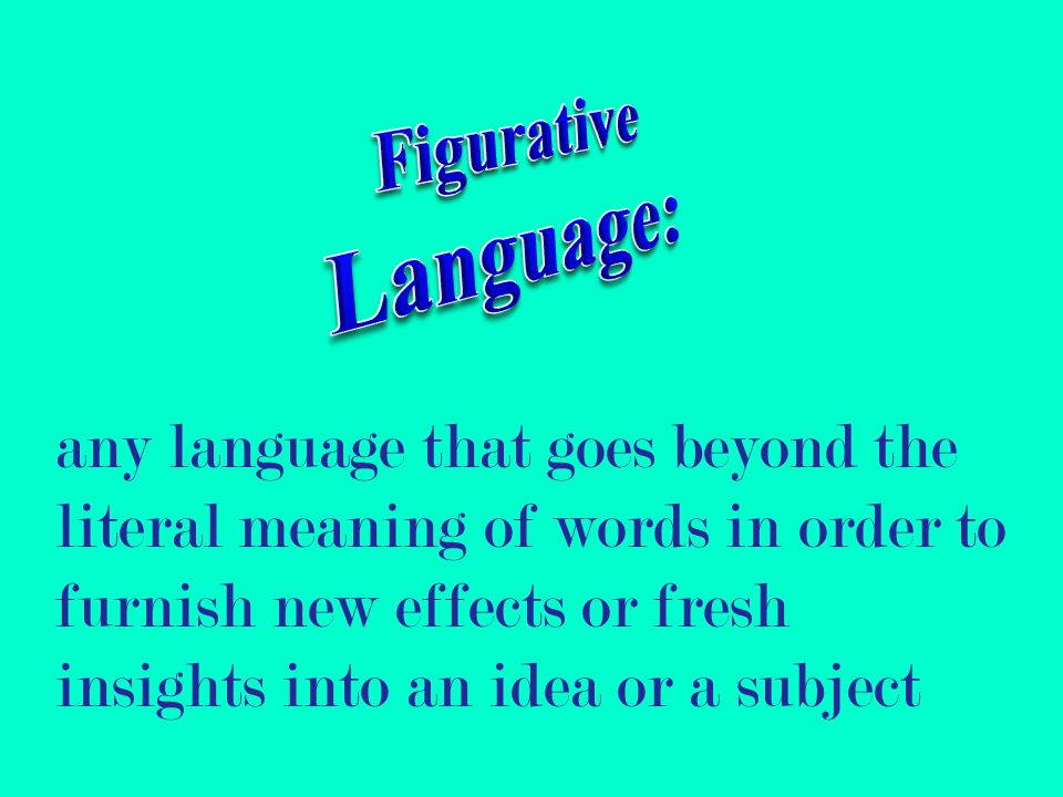 Figurative Language:
