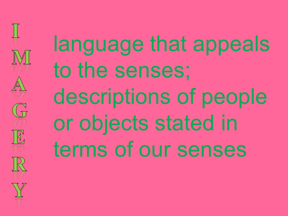 language that appeals to the senses;