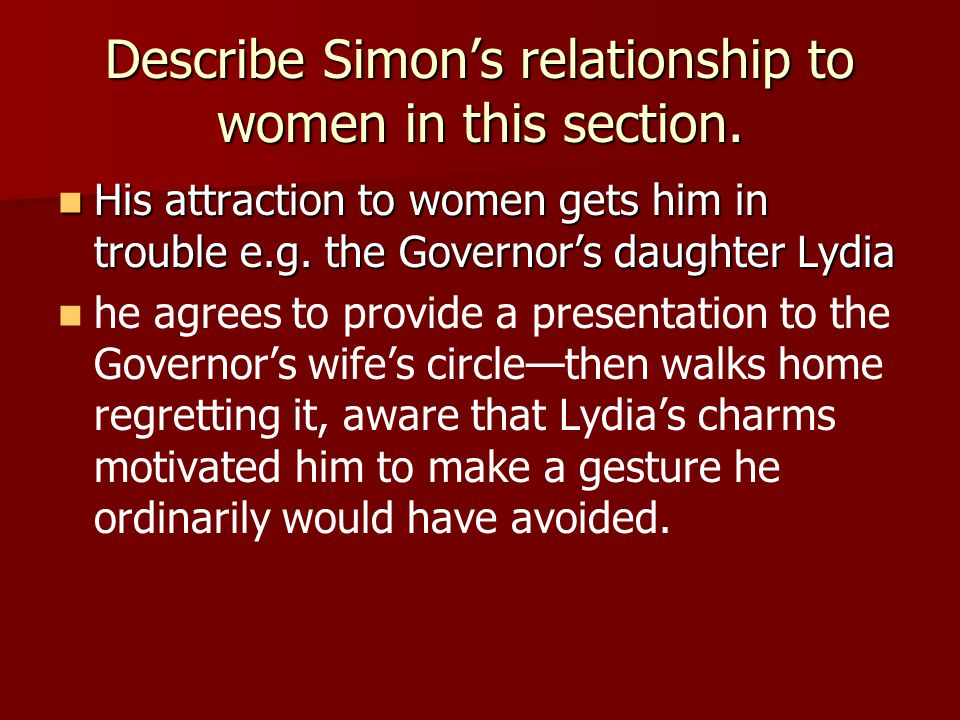 Describe Simon's relationship to women in this section.