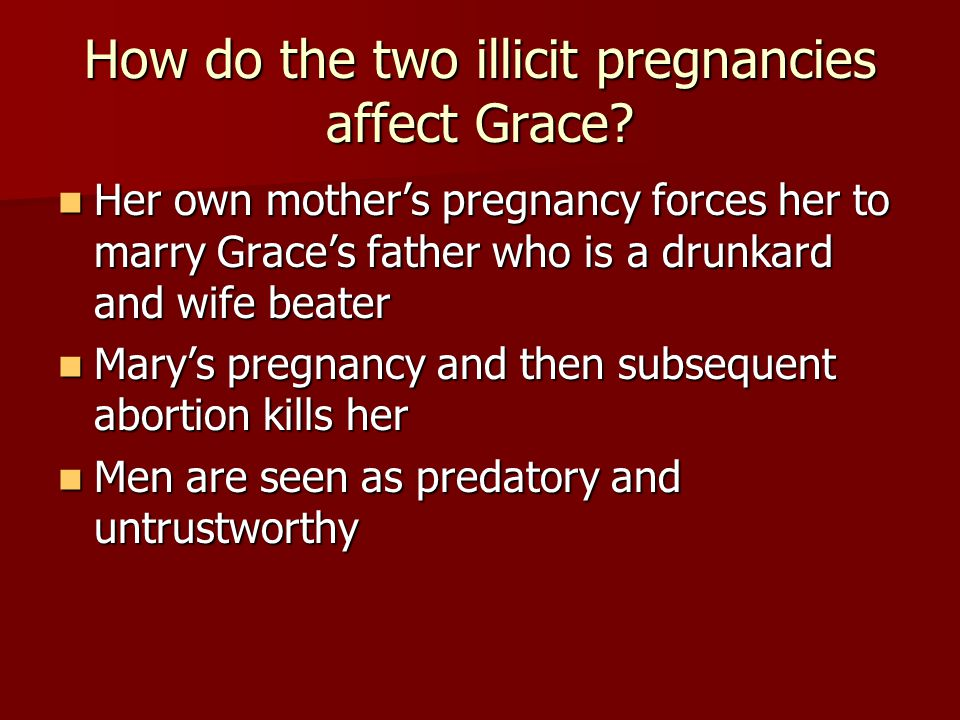 How do the two illicit pregnancies affect Grace
