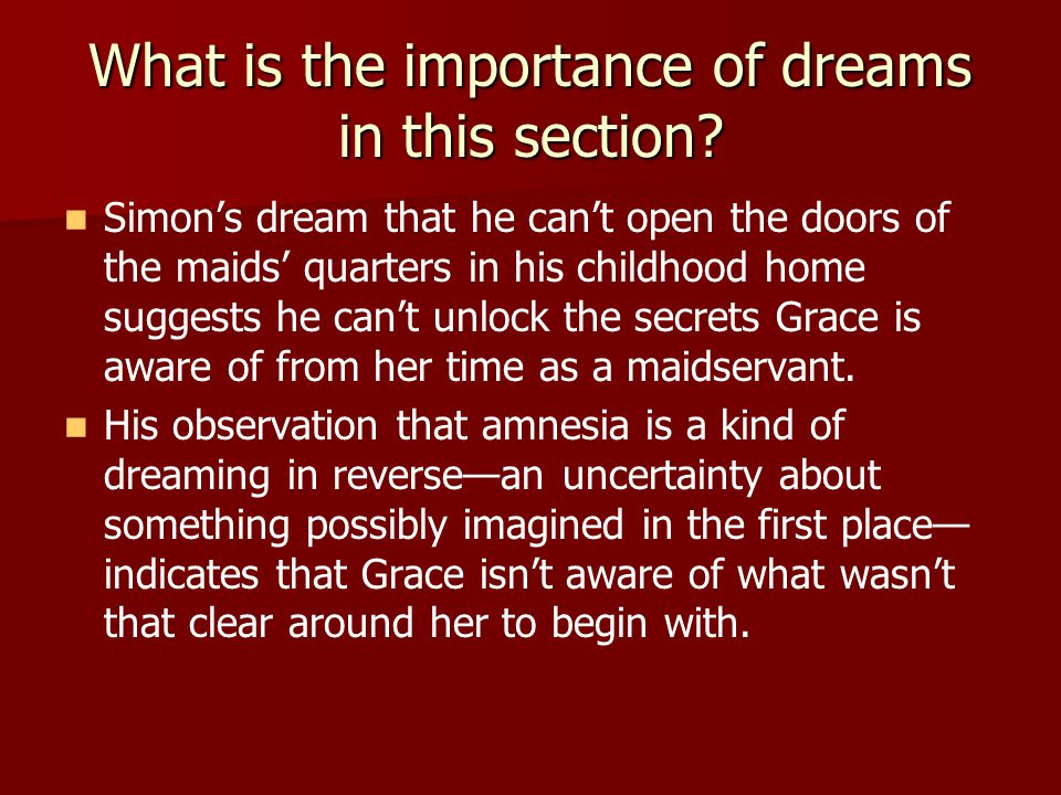 What is the importance of dreams in this section