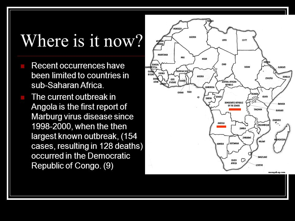 Where is it now Recent occurrences have been limited to countries in sub-Saharan Africa.