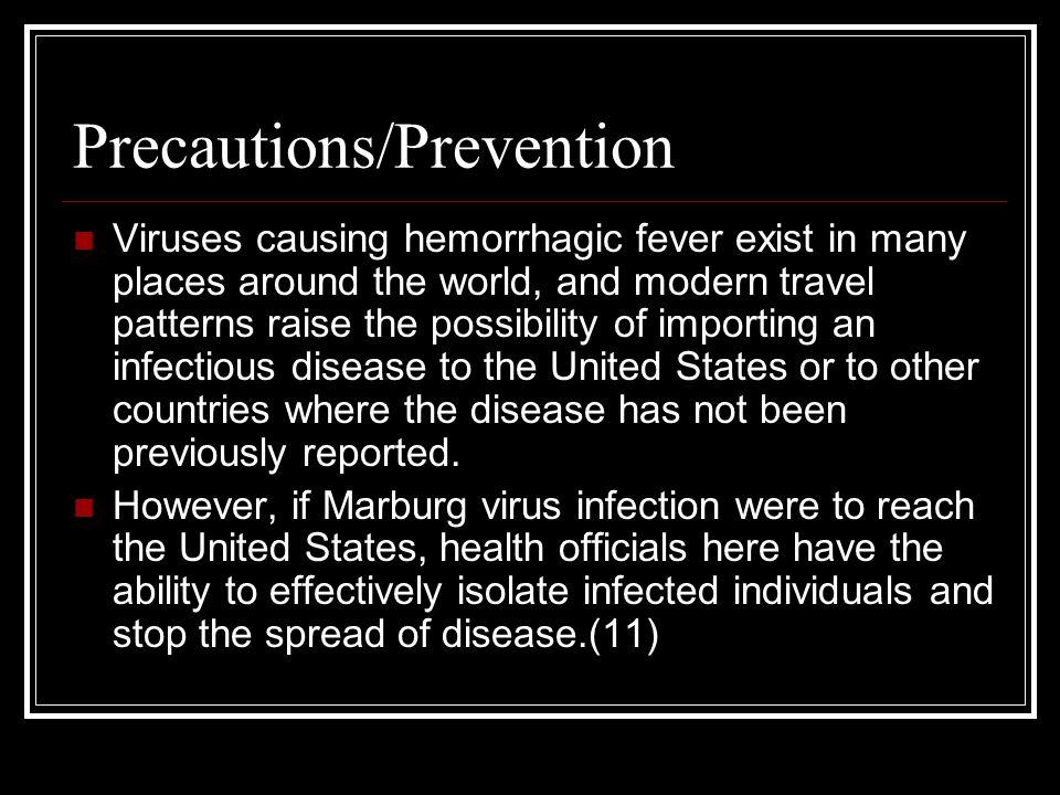 Precautions/Prevention