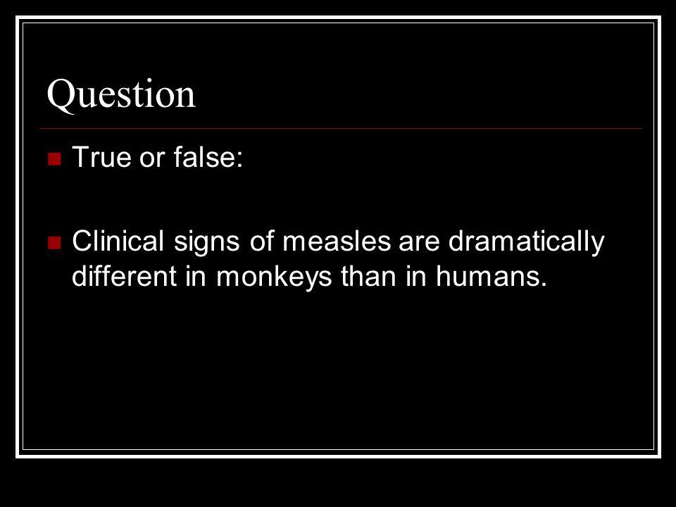 Question True or false: