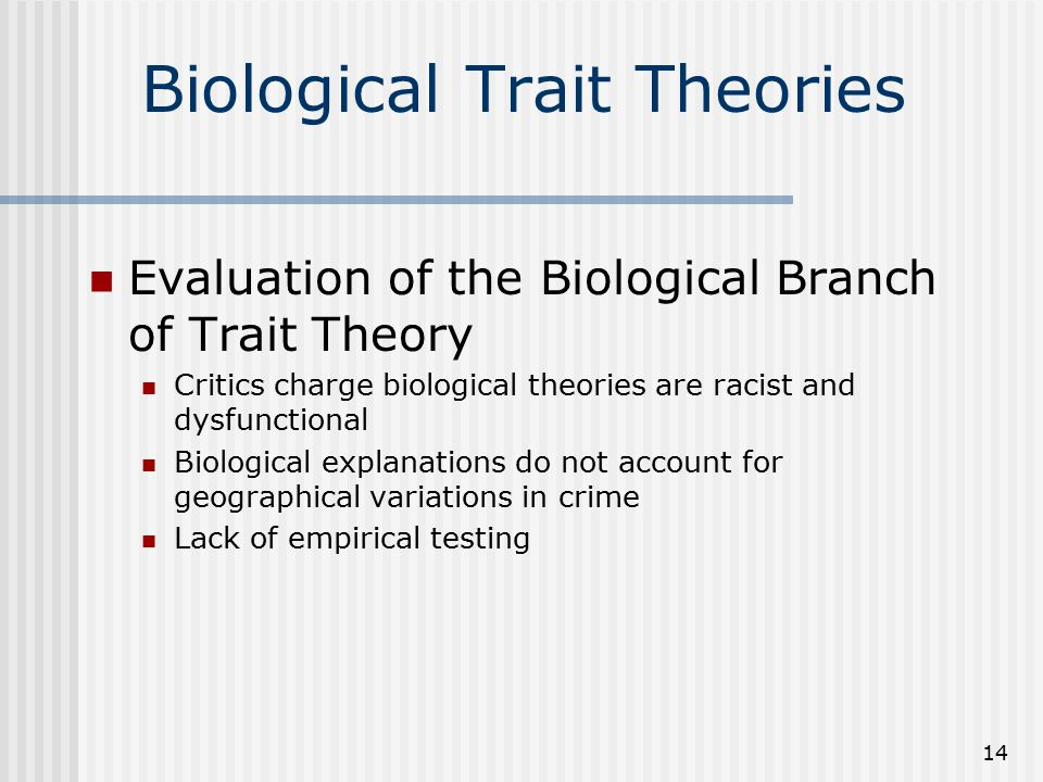 Biological and psychological theories of crime