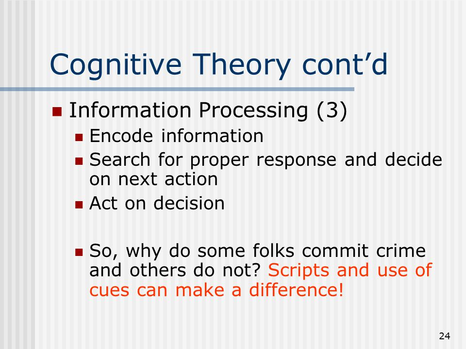 Cognitive Theory cont'd