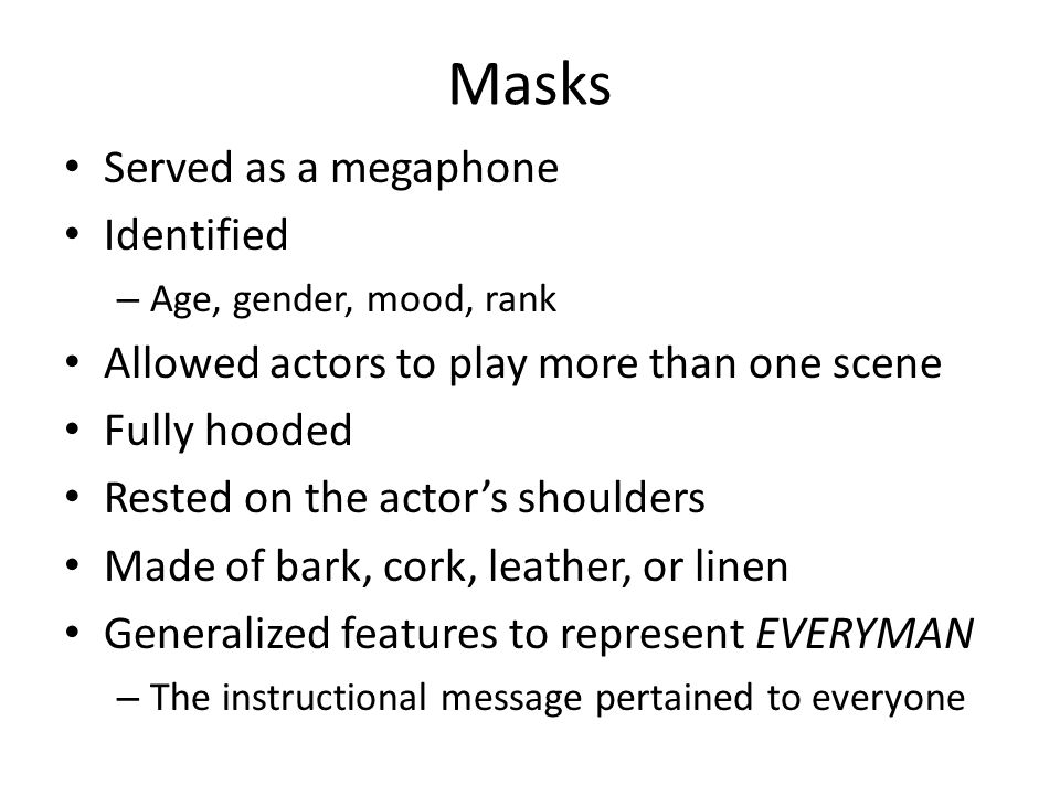 Masks Served as a megaphone Identified