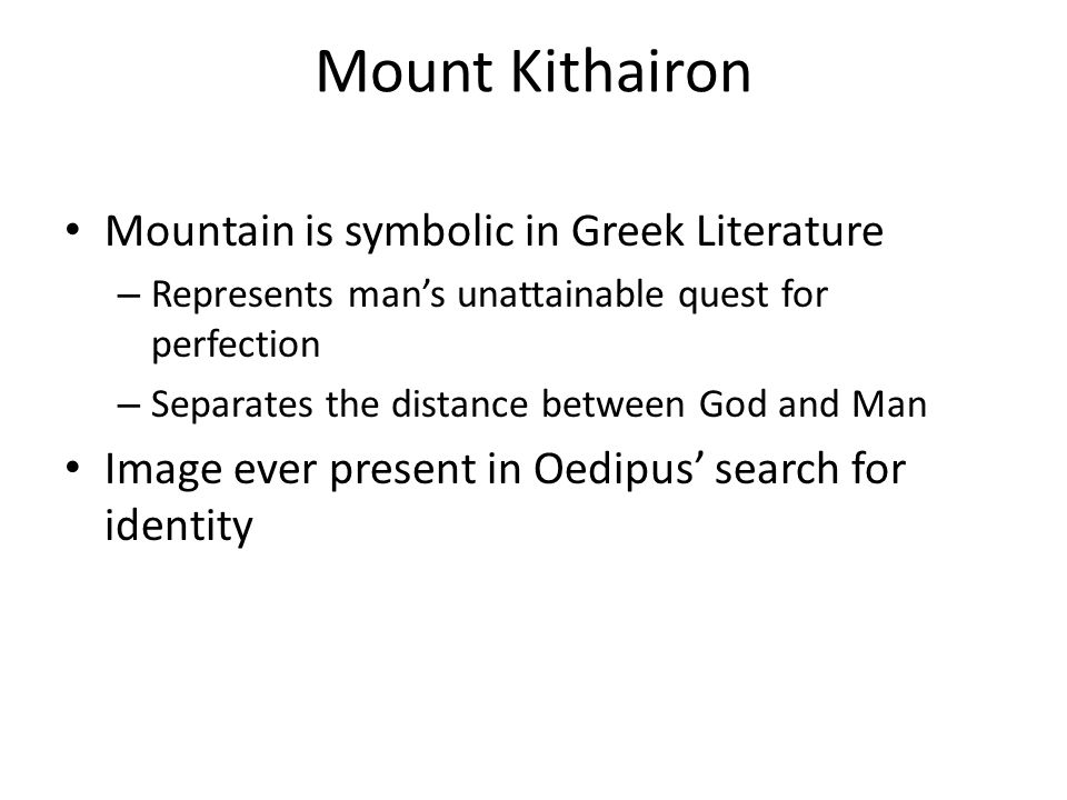 Mount Kithairon Mountain is symbolic in Greek Literature
