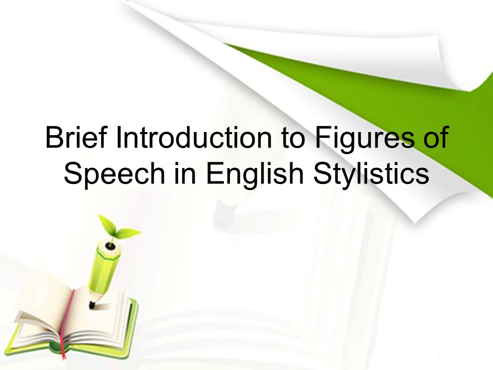 Brief Introduction to Figures of Speech in English Stylistics