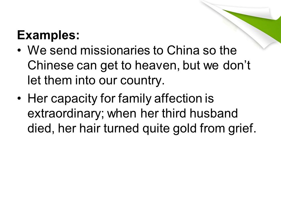 Examples: We send missionaries to China so the Chinese can get to heaven, but we don't let them into our country.