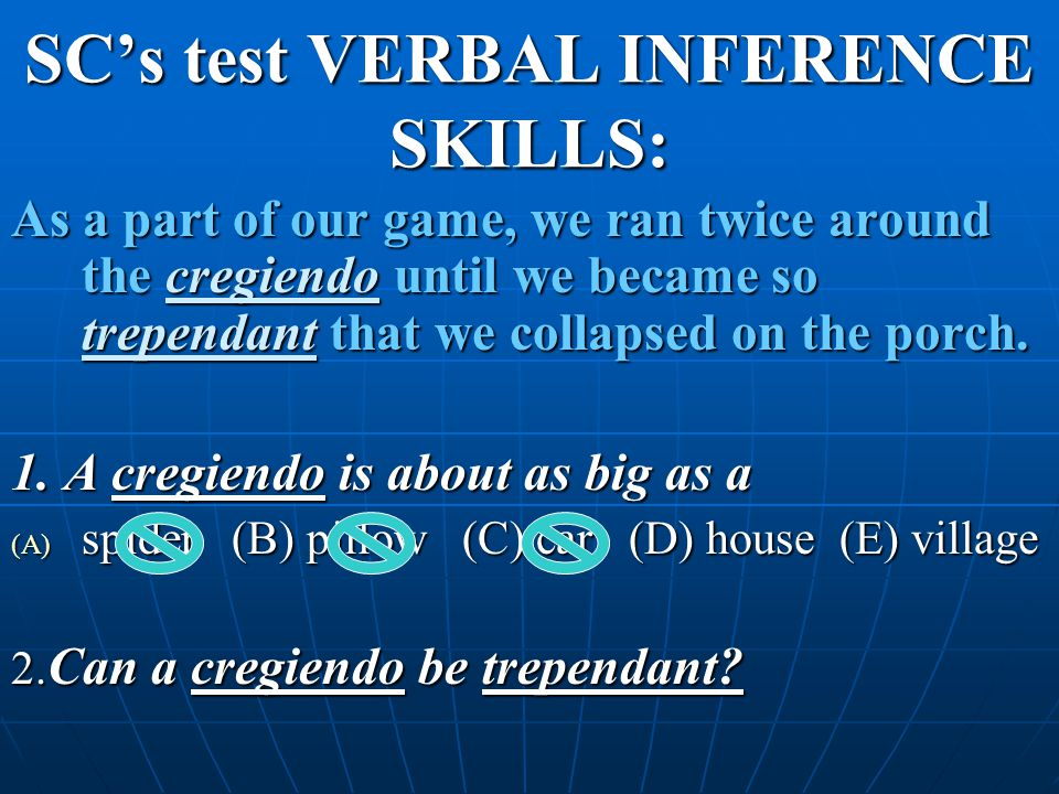 SC's test VERBAL INFERENCE SKILLS: