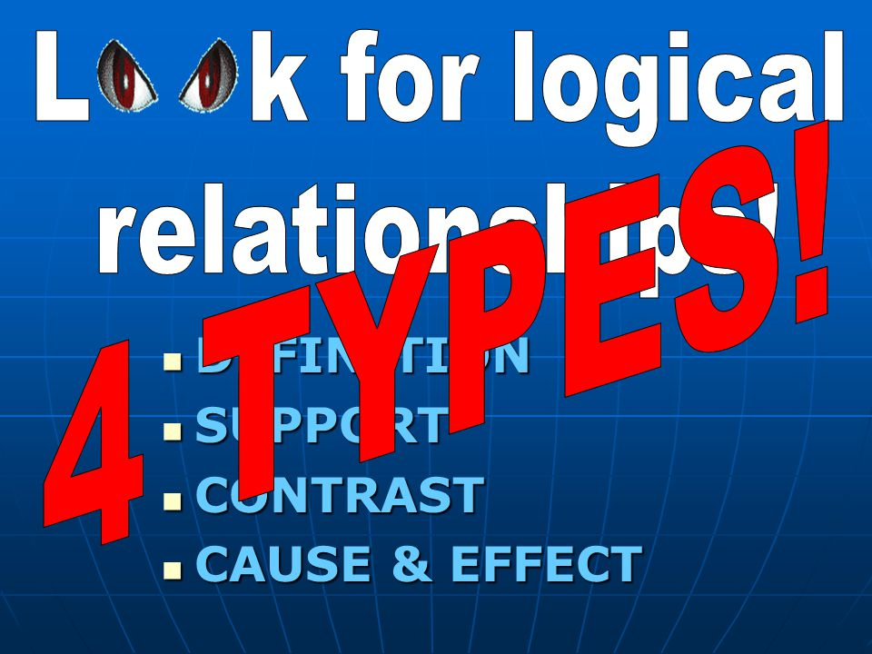 DEFINITION SUPPORT CONTRAST CAUSE & EFFECT L k for logical