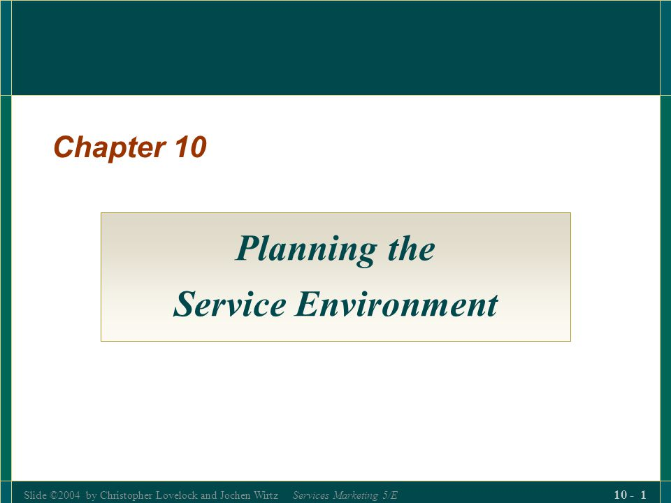 Planning the Service Environment