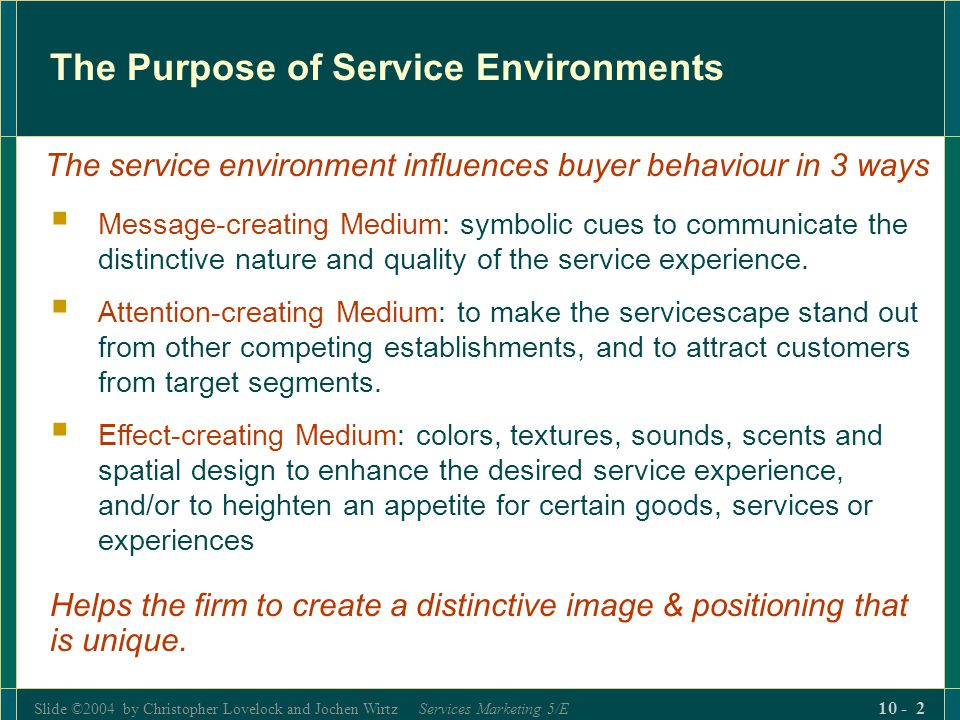 The Purpose of Service Environments