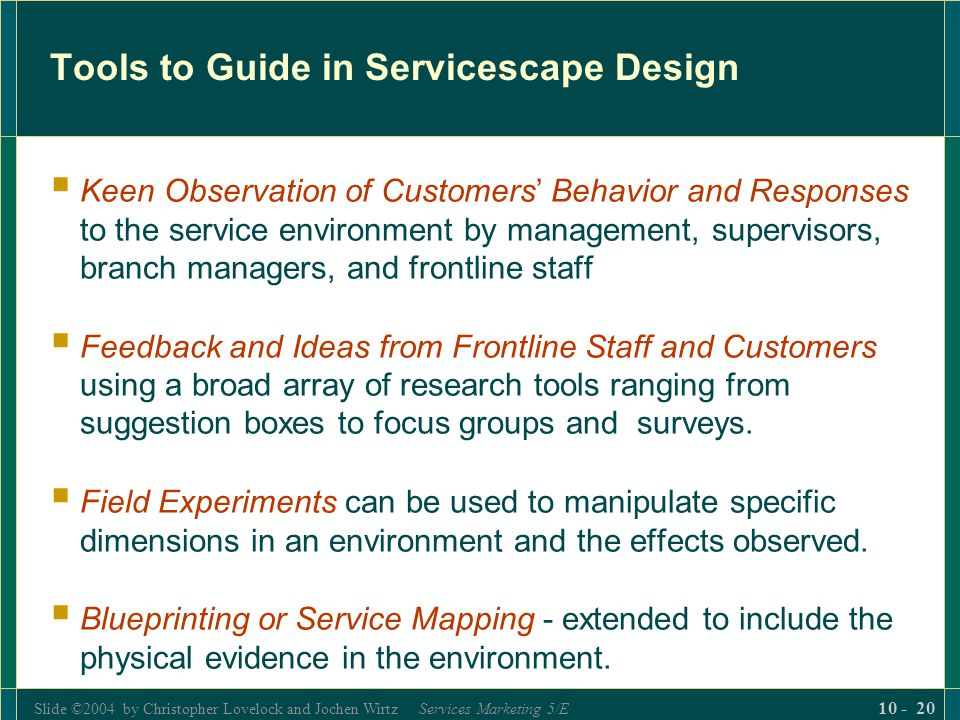 Tools to Guide in Servicescape Design