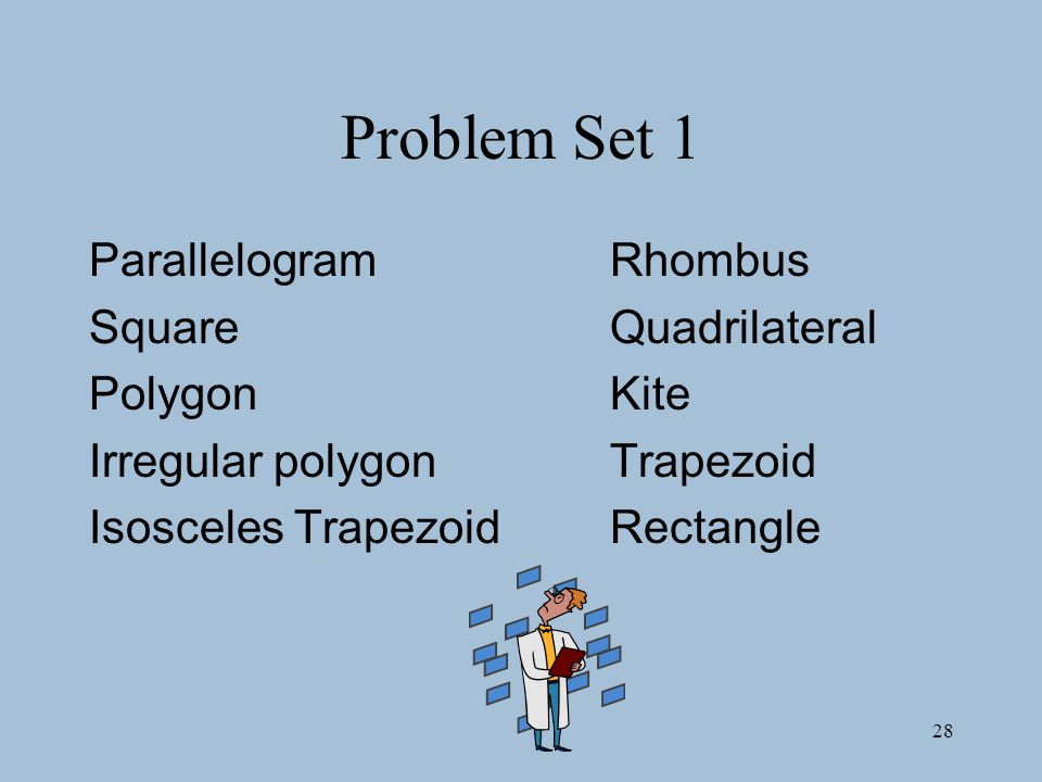 Problem Set 1 Parallelogram Rhombus Square Quadrilateral Polygon Kite