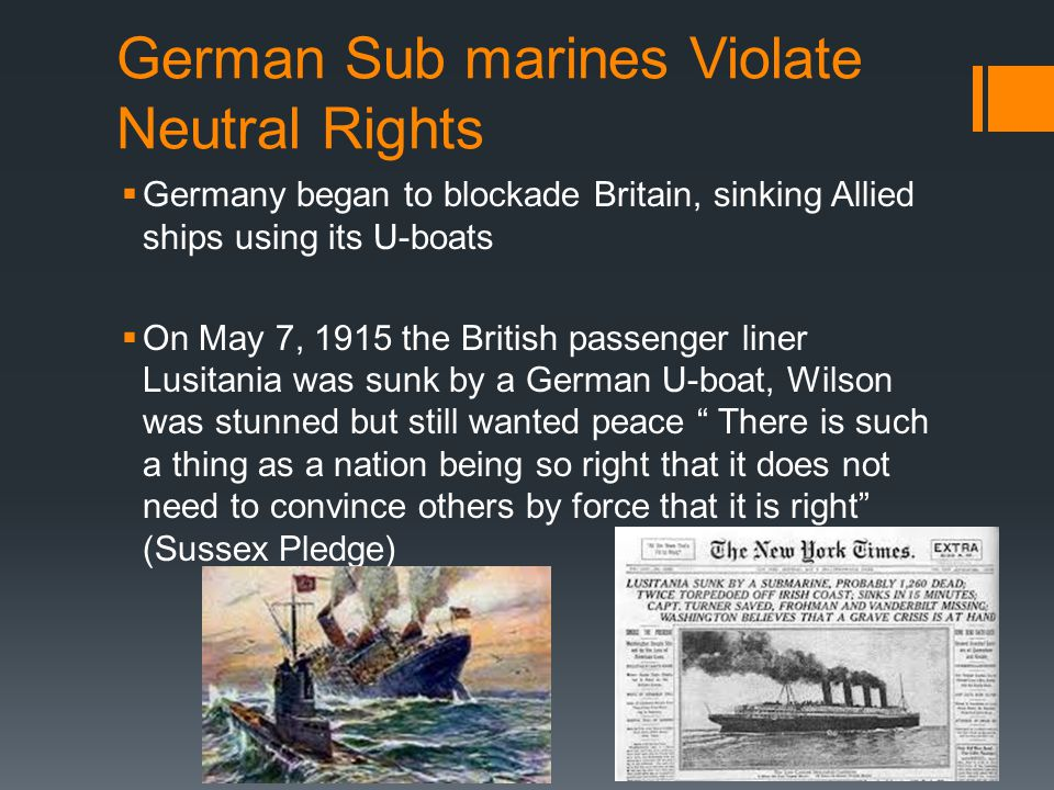 German Sub marines Violate Neutral Rights