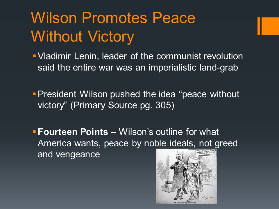 Wilson Promotes Peace Without Victory