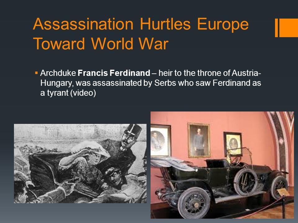 Assassination Hurtles Europe Toward World War