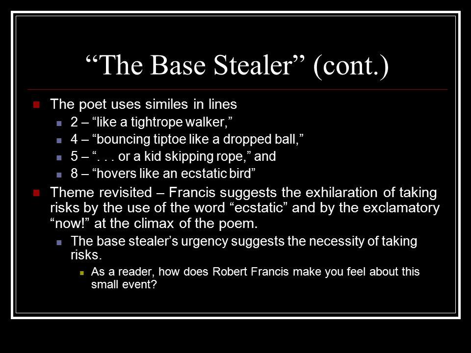The Base Stealer (cont.)