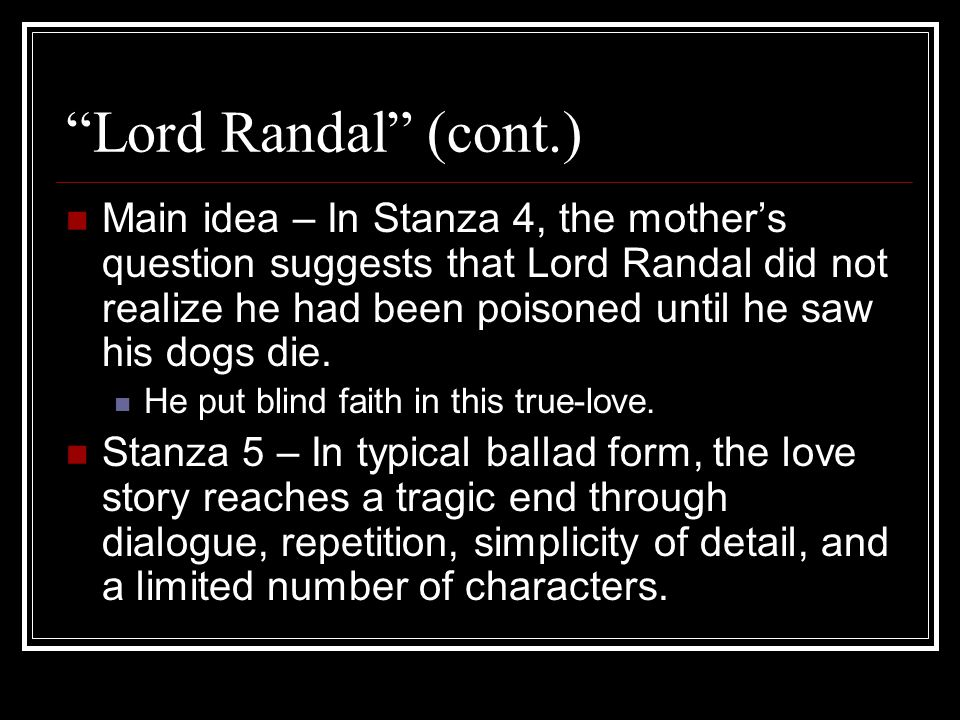 Lord Randal (cont.)