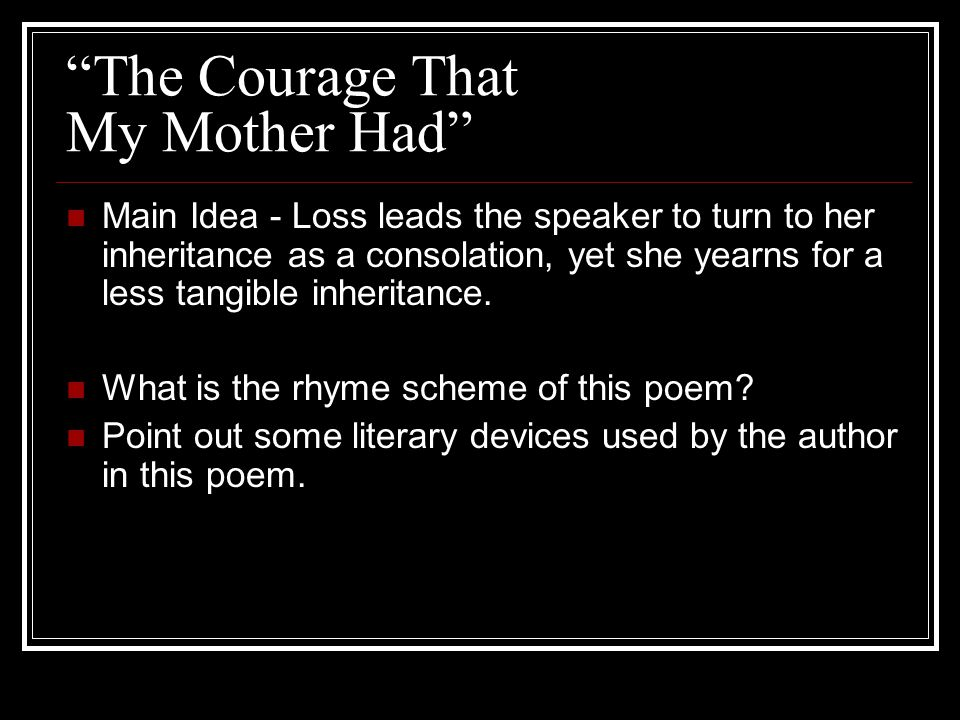 The Courage That My Mother Had