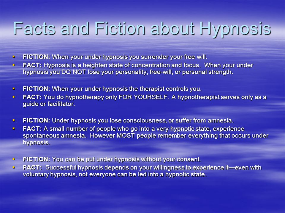 Facts and Fiction about Hypnosis