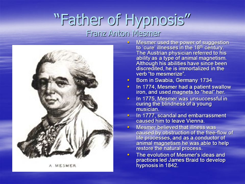 Father of Hypnosis Franz Anton Mesmer