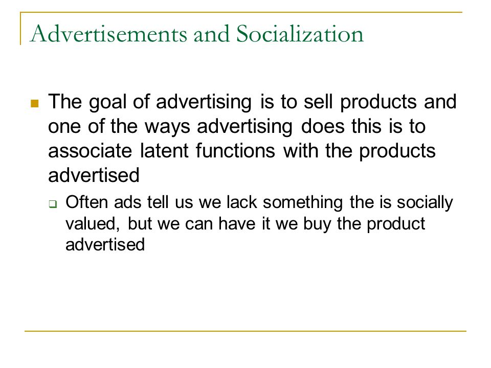 Advertisements and Socialization