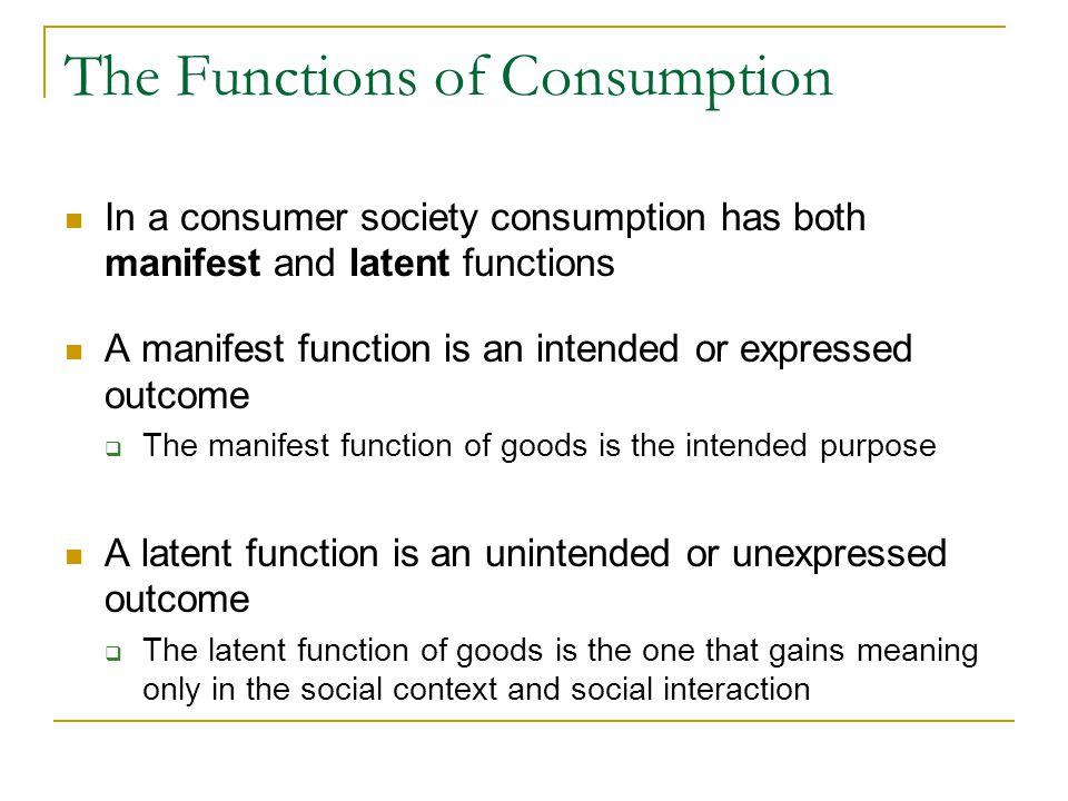 The Functions of Consumption