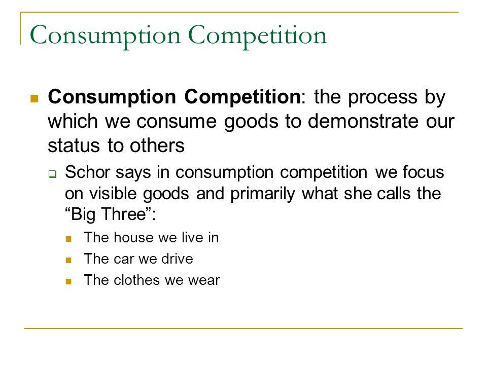 Consumption Competition