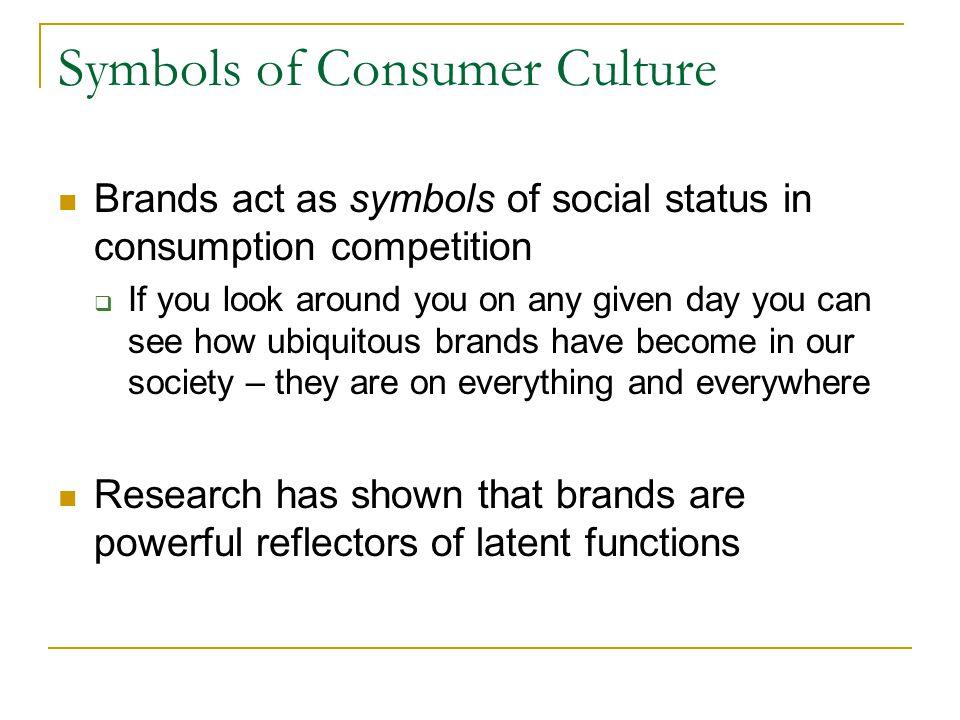 Symbols of Consumer Culture