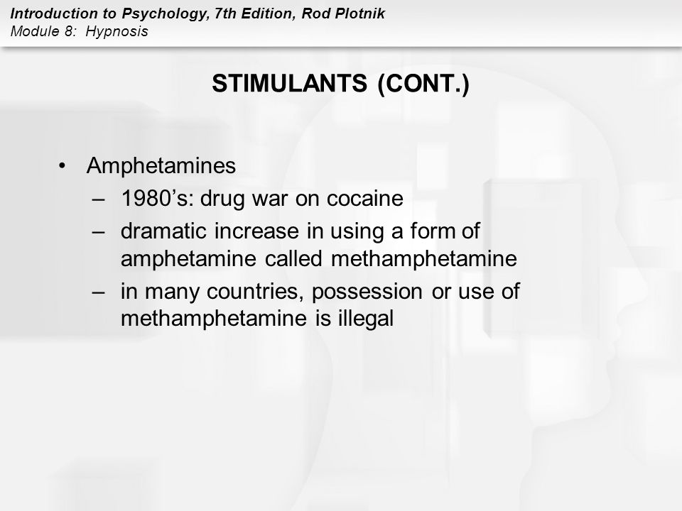 STIMULANTS (CONT.) Amphetamines 1980's: drug war on cocaine