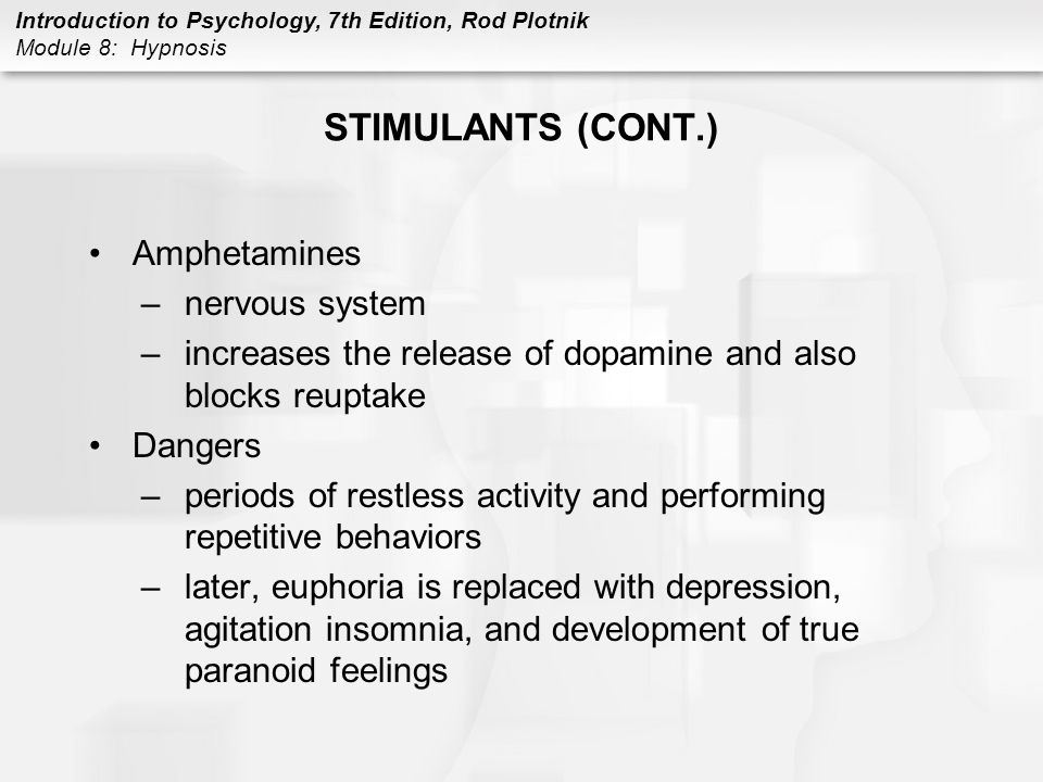 STIMULANTS (CONT.) Amphetamines nervous system