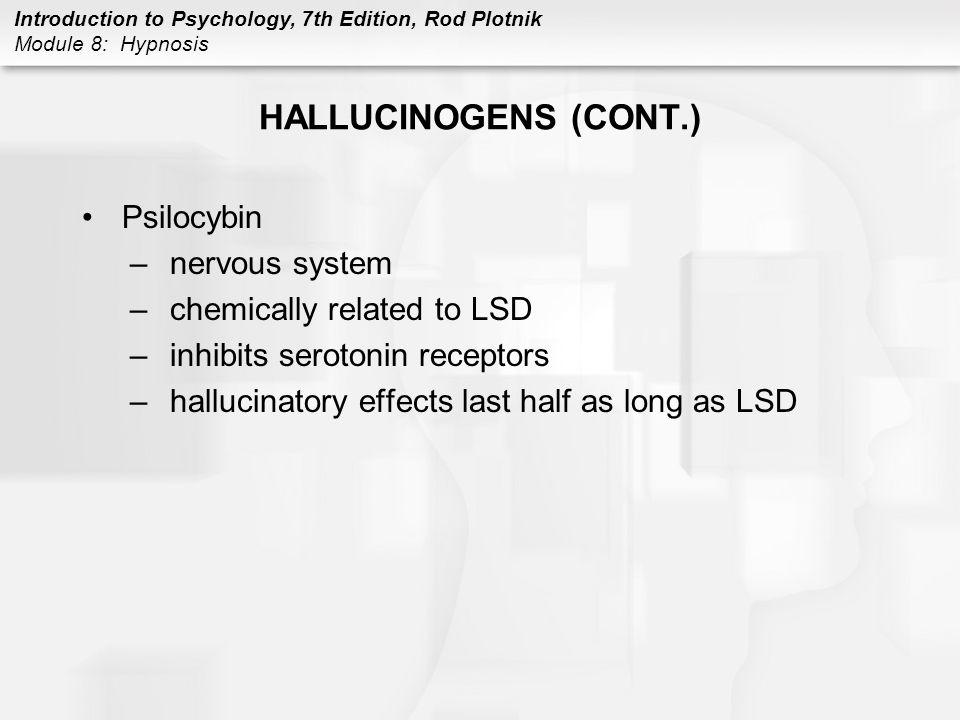 HALLUCINOGENS (CONT.) Psilocybin nervous system