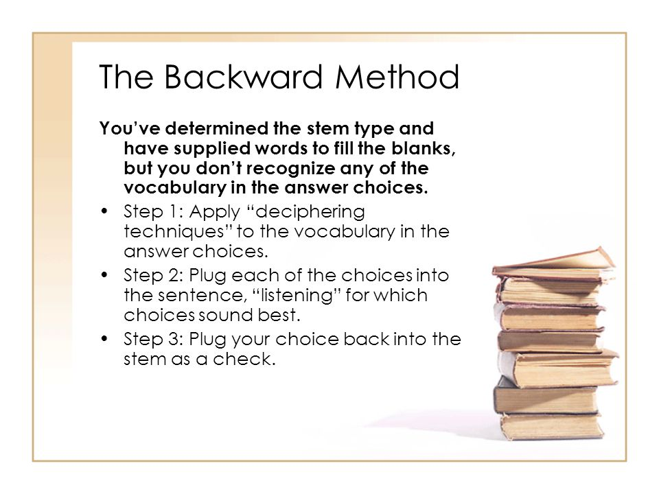 The Backward Method