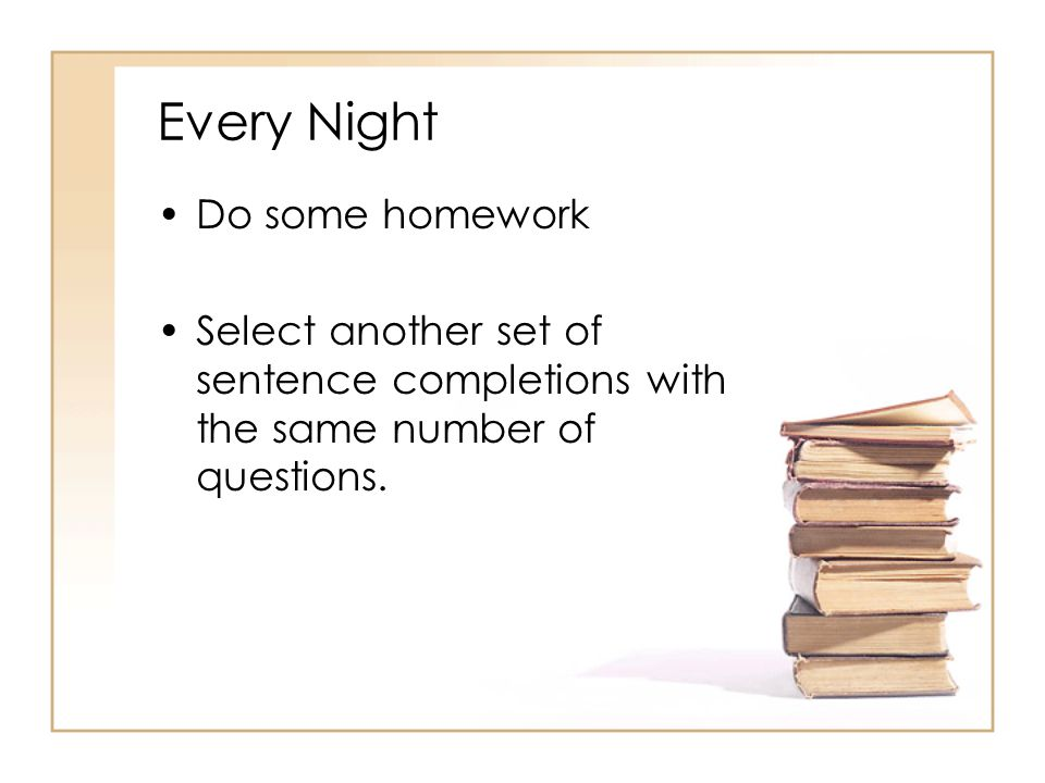 Every Night Do some homework