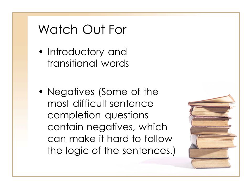Watch Out For Introductory and transitional words