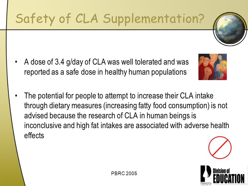 Safety of CLA Supplementation