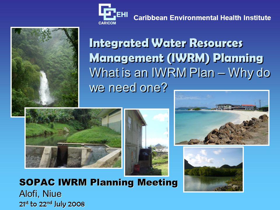 SOPAC IWRM Planning Meeting Alofi, Niue 21st to 22nd July 2008