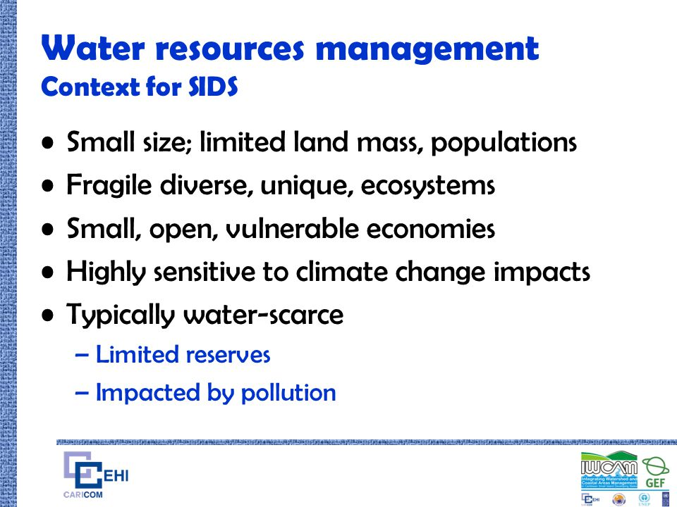Water resources management Context for SIDS